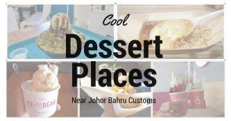 Cool dessert places near JB customs